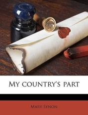 My Country's Part - Mary Synon
