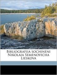 Bibliografiia sochineni Nikolaia Semenovicha Lieskova - Petr Vasil'evich Bykov