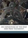 An Exposition of the Old and New Testament Volume 3 - Matthew Henry