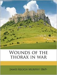 Wounds of the thorax in war