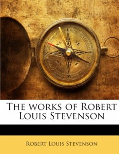 The works of Robert Louis Stevenson - Stevenson, Robert Louis