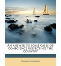 An Answer to Some Cases of Conscience Respecting the Country - Solomon Stoddard