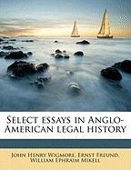 Select Essays in Anglo-American Legal History