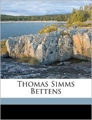 Thomas Simms Bettens - Edward Detraz Bettens