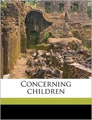 Concerning children - Charlotte Perkins Gilman