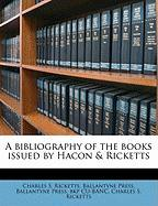 A Bibliography of the Books Issued by Hacon & Ricketts