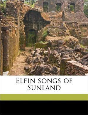 Elfin songs of Sunland