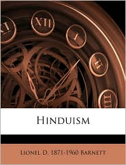 Hinduism - Lionel D. 1871-1960 Barnett