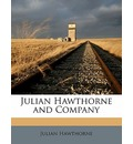 Julian Hawthorne and Company - Julian Hawthorne