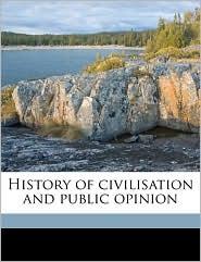 History of civilisation and public opinion Volume 2 - William Alexander Mackinnon