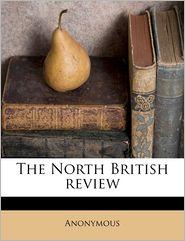 The North British revie, Volume 44 - Anonymous