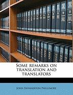 Some Remarks on Translation and Translators