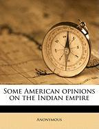 Some American Opinions on the Indian Empire