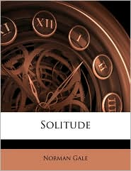 Solitude - Norman Gale
