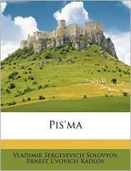 Pis'ma Volume 1 - Vladimir Sergeyevich Solovyov, Ernest L'vovich Radlov