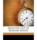 Selected List of Russian Books - Jane Maud Campbell