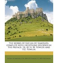 The Works of Lucian of Samosata, Complete with Exceptions Specified in the Preface, Tr. by H. W. Fowler and F.G. Fowler Volume 3 - H W 1858 Fowler