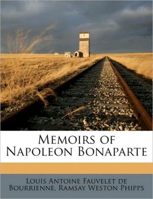 Memoirs of Napoleon Bonaparte Volume 3