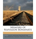 Memoirs of Napoleon Bonaparte Volume 3 - Louis Antoine Fauvelet de Bourrienne