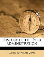 History of the Polk Administration
