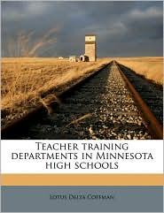 Teacher training departments in Minnesota high schools - Lotus Delta Coffman