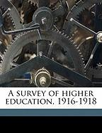 A Survey of Higher Education, 1916-1918