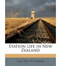 Station Life in New Zealand - Lady 1831 Barker