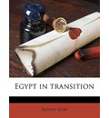 Egypt in Transition - Sidney Low