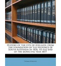 History of the City of Adelaide - Thomas Worsnop
