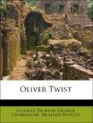 Dickens, Charles;Cruikshank, George;Bentley, Richard: Oliver Twist