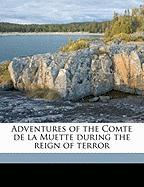 Adventures of the Comte de La Muette During the Reign of Terror