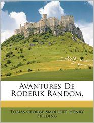 Avantures De Roderik Random, - Tobias George Smollett, Henry Fielding