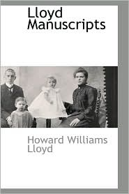 Lloyd Manuscripts - Howard Williams Lloyd