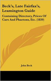 Beck's, Late Fairfax's, Leamington Guide - John Beck