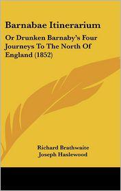 Barnabae Itinerarium - Richard Brathwaite
