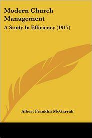 Modern Church Management - Albert Franklin Mcgarrah