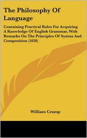 The Philosophy Of Language - William Cramp