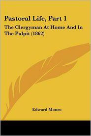Pastoral Life, Part 1 - Edward Monro