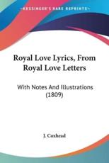 Royal Love Lyrics, From Royal Love Letters - J. Coxhead