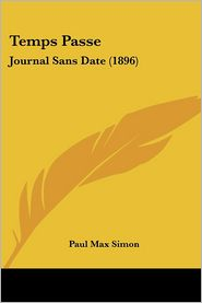Temps Passe - Paul Max Simon