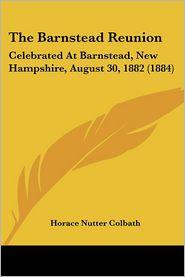 The Barnstead Reunion - Horace Nutter Colbath (Editor)
