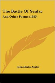 The Battle Of Senlac - John Marks Ashley
