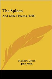 The Spleen - Matthew Green