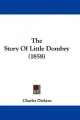 Story Of Little Dombey (1858) - Charles Dickens
