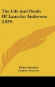 Life and Death of Lancelot Andrewes (1829) - Henry Isaacson; Stephen Isaacson