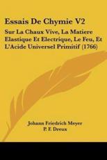 Essais de Chymie V2 - Johann Friedrich Meyer