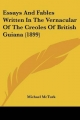 Essays and Fables Written in the Vernacular of the Creoles of British Guiana (1899) - Michael McTurk