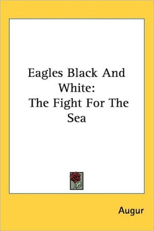 Eagles Black and White: The Fight for the Sea - Augur