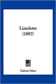 Liaudette (1887) - Gabriel Marc