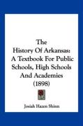 The History of Arkansas: A Textbook for Public Schools, High Schools and Academies (1898)